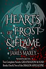 Hearts of Frost & Flame: Books One and Two of the Dragon Apocalypse (Dragon Duologies Book 1) Kindle Edition
