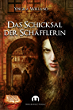 Das Schicksal der Schäfflerin: Historischer Roman
