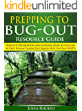 Prepping to Bug-Out - Resource Guide: Disaster Preparation and Survival Gear so you can be Self-Reliant when the Squid Hits the Fan (SHTF)