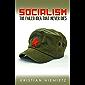 Socialism: The Failed Idea That Never Dies