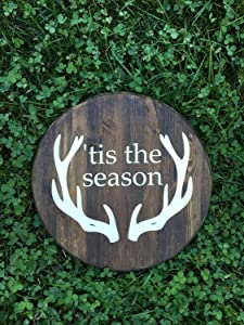 CELYCASY Tis The Season, Holiday Decor, Hunting Season, Deer, Antlers, Reindeer, Fall Signs, Christmas Signs, Wood Signs, Holiday Signs