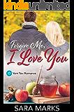 Forgive Me, I Love You (Yom Tov Romance Book 3)
