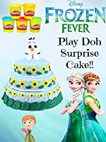 HUGE Disney Frozen Fever Play Doh Cake - Surprise Toys Fash'ems, Mystery Minis, Chocolate Eggs [OV]