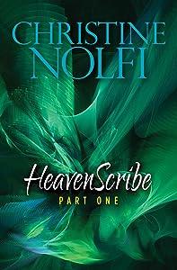 Heavenscribe: Part One (Heavenscribe Series Book 1)