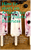 How to start an Artisan Ice Pop/Paleta Business: A complete comprehensive step-by-step guide! Everything you need to know including our most popular ice-pop recipes!!