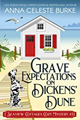 Grave Expectations on Dickens' Dune Seaview Cottages Cozy Mystery #3 (Seaview Cottages Cozy Mystery Series) Kindle Edition