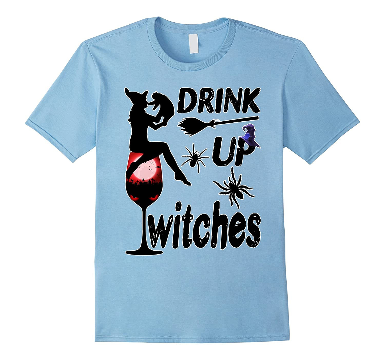 Drink up Witches T Shirt Funny Halloween Costume Cute Witch-FL