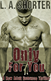 Only For You - A New Adult Romance Thriller (Always For You Book 1)