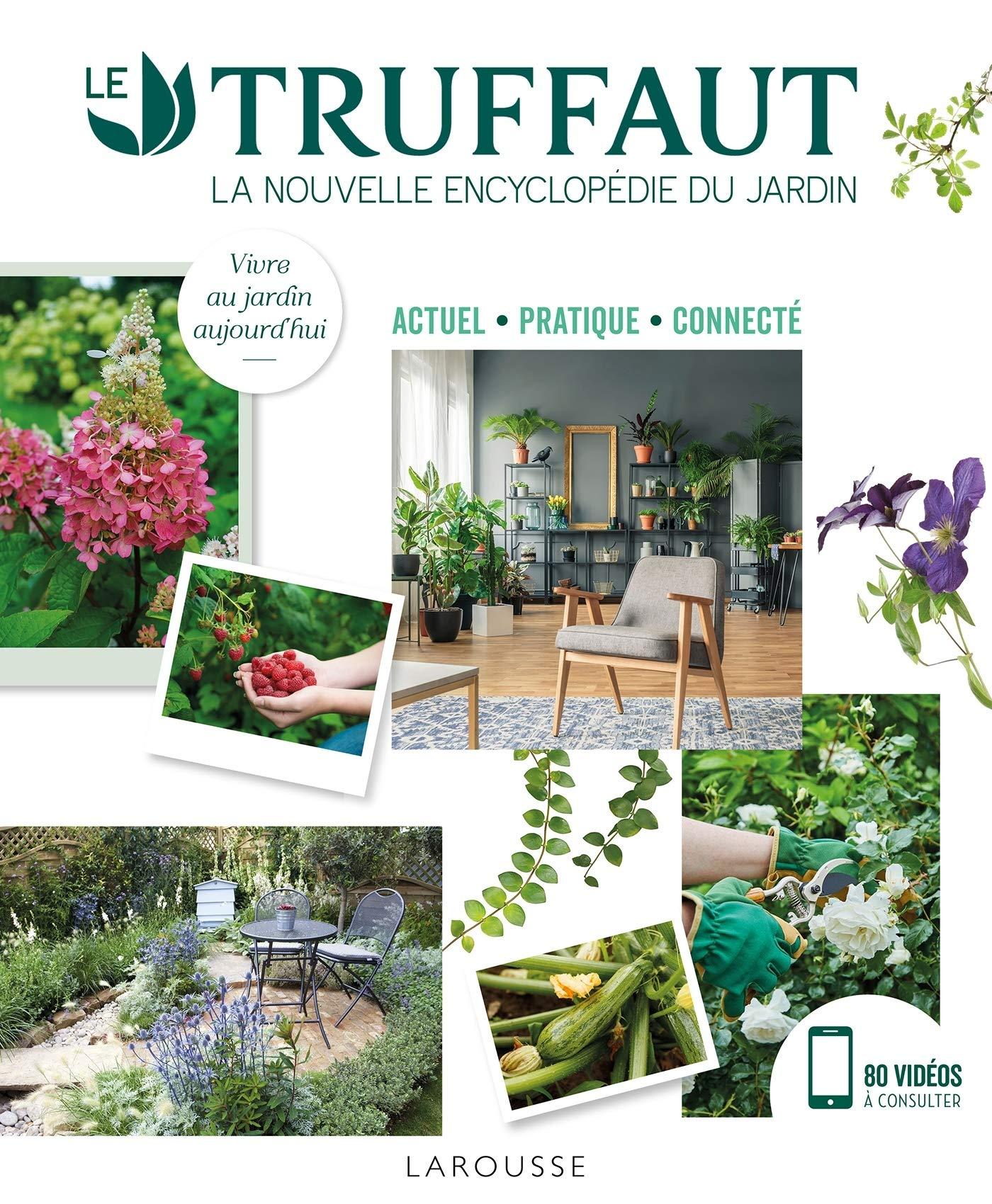Amazon.fr - LE TRUFFAUT la nouvelle encyclopédie du jardin ...