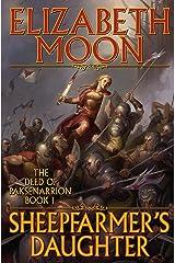 Sheepfarmer's Daughter (Paksenarrion Series Book 1)