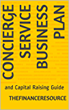 Concierge Service Business Plan: and Capital Raising Guide