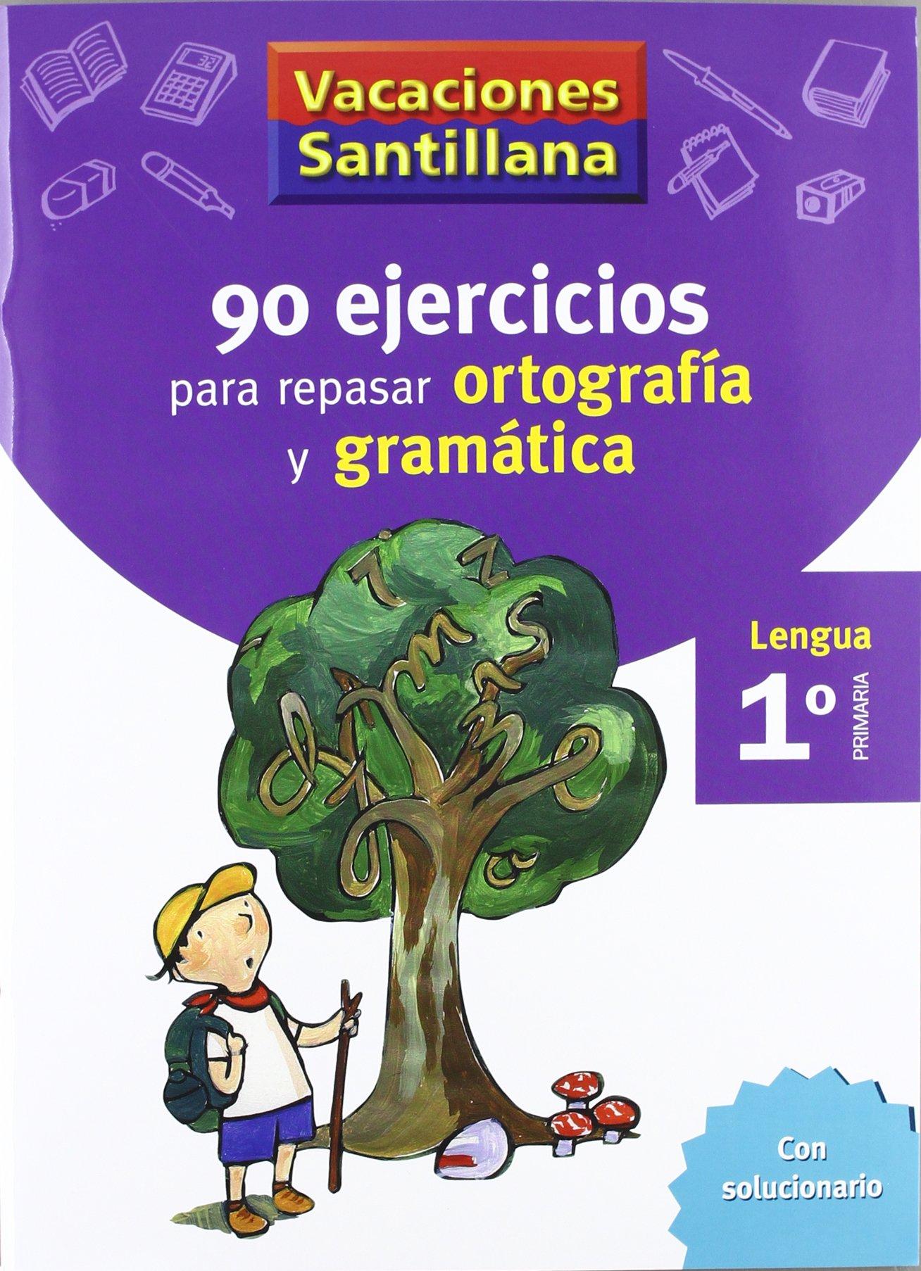 Vacaciones Santillana 1 Primaria 90 Ejercicios Para Repasar Ortografia Y Gramatica Spanish Edition Santillana S L 9788429407563 Books