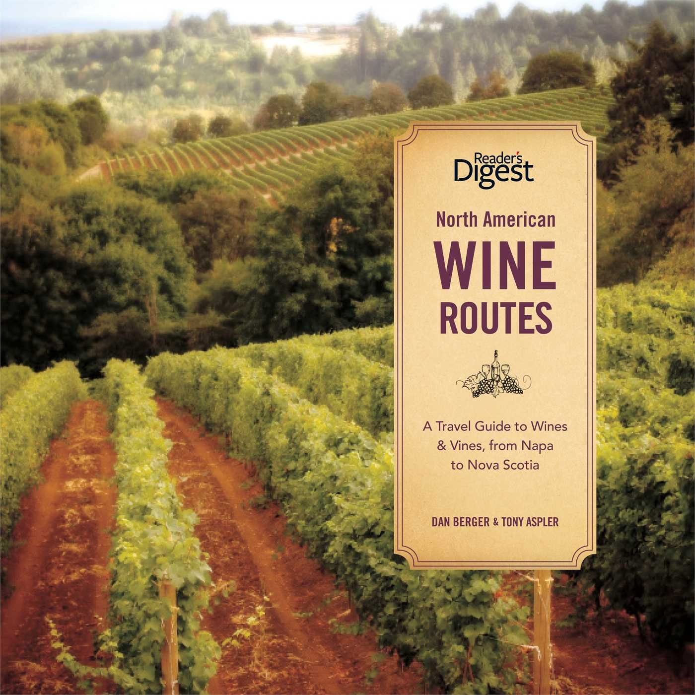Download North American Wine Routes: A Travel Guide to Wines and Vines, from Napa to Nova Scotia ebook