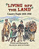 Living Off the Land: Country People, 1850-1950