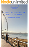 Las Palmas Guide for Digital Nomads (City Guides for Digital Nomads Book 4) (English Edition)