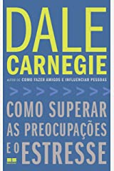 Como superar as preocupações e o estresse eBook Kindle