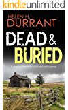 DEAD & BURIED a gripping crime thriller full of twists (Calladine & Bayliss Mystery Book 5)