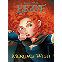 Brave:  Merida's Wish (Disney Chapter Book (ebook)) (English Edition)