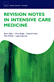 Revision Notes in Intensive Care Medicine (Oxford Specialty Training: Revision Texts)