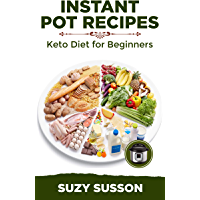 Instant Pot Recipes: Keto Diet for Beginners book cover