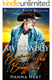 My Cowboy Best Friend Bodyguard (Billionaire Ranch Brothers Book 2)