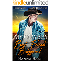 My Cowboy Best Friend Bodyguard (Billionaire Ranch Brothers Book 2)