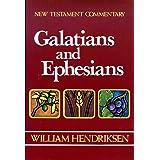 Galatians-Ephesians: Combined Repr of 1966 Epistle to the Ephesians and 1968 Epistle to the Galatians (New Testament Commenta