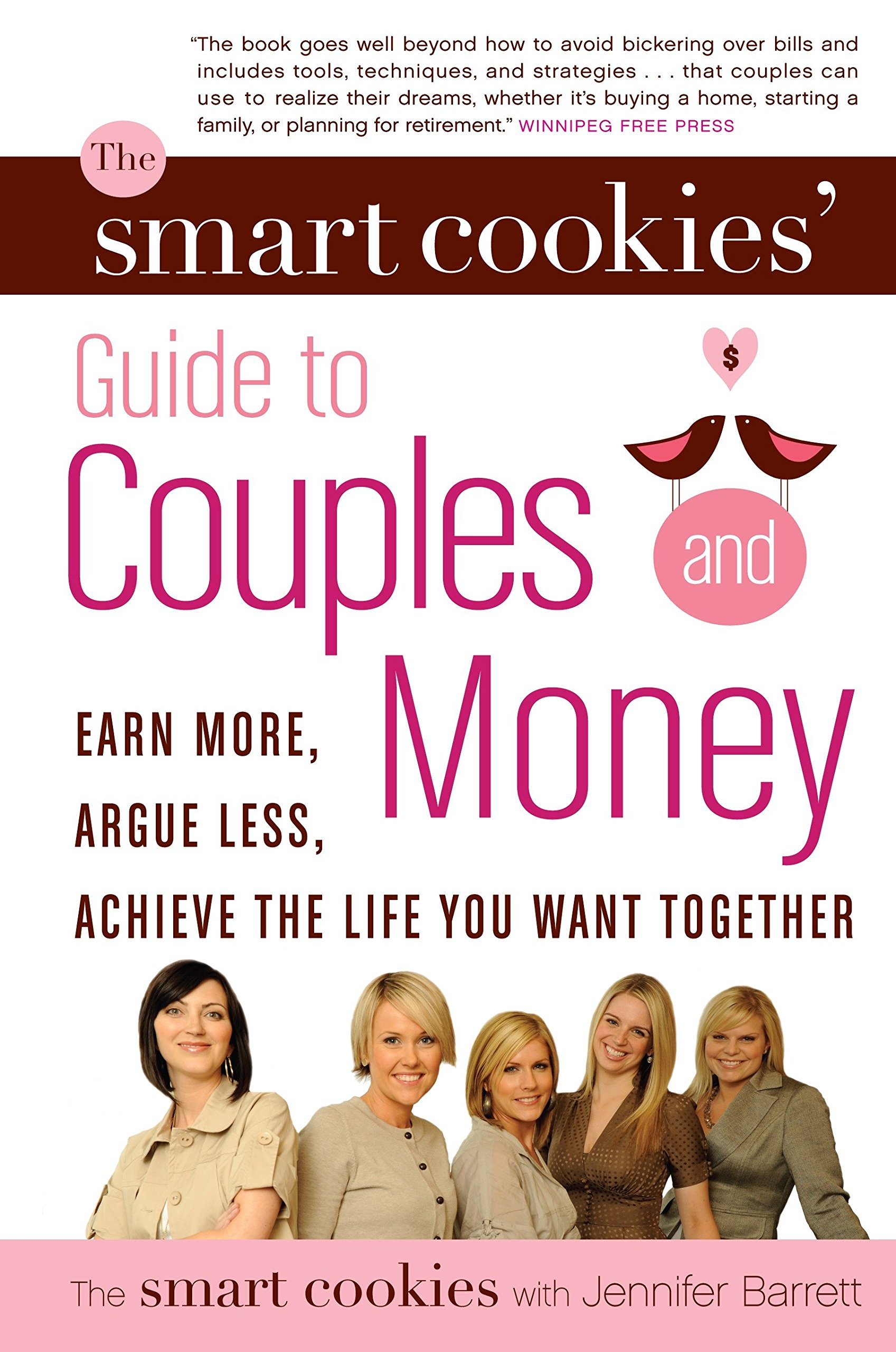 Download The Smart Cookies' Guide to Couples and Money: Earn More, Argue Less, Achieve the Life You Want . . . Together pdf epub