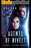 Agents of Rivelt: A Novel in Short Stories