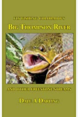 Fly Fishing Colorado's Big Thompson River And Other Freestone Streams Kindle Edition