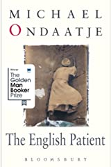 The English Patient: Winner of the Golden Man Booker Prize Kindle Edition