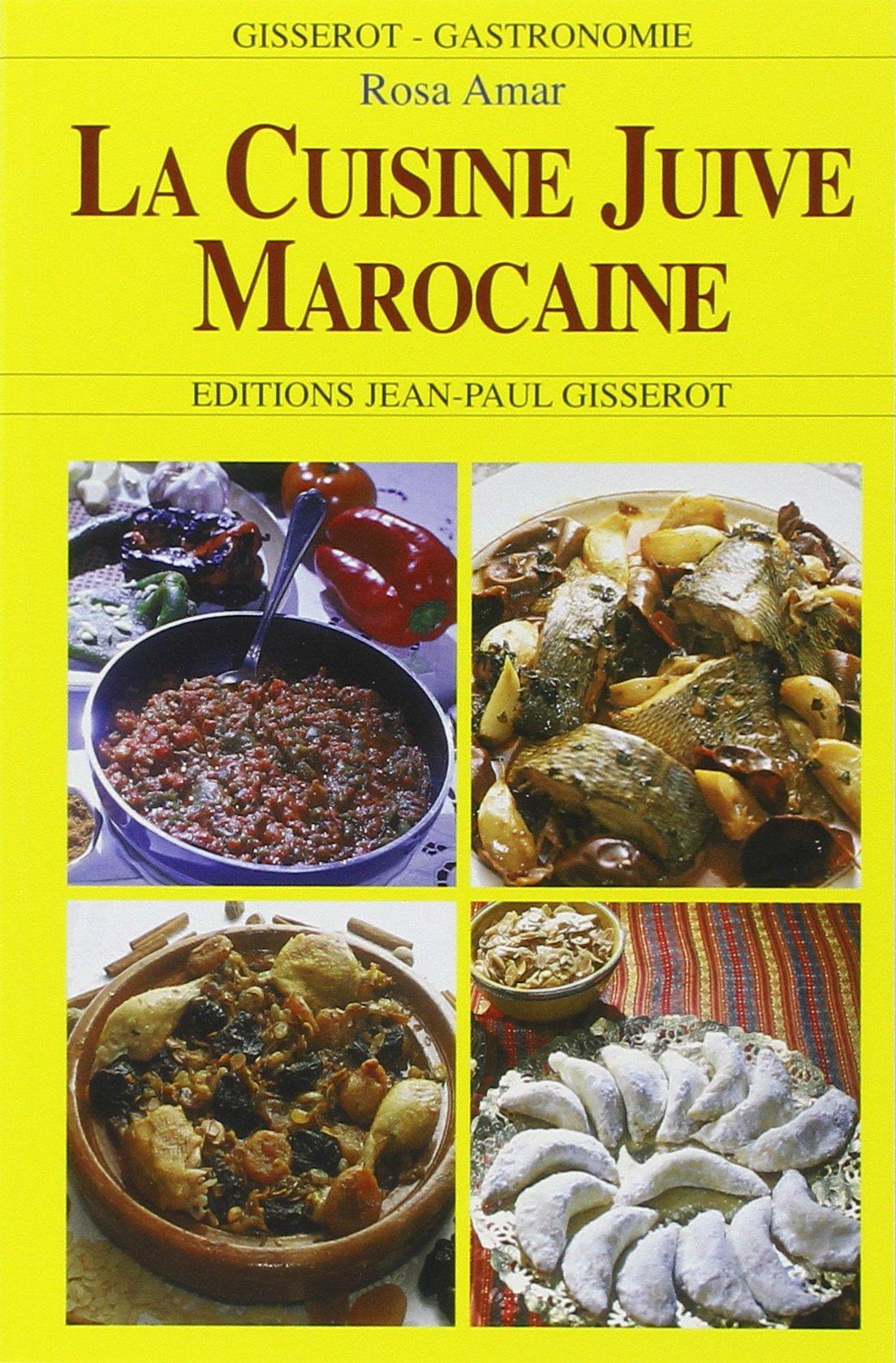 Souvent Amazon.fr - Cuisine juive marocaine : La cuisine de Rosa - Rosa  GF91