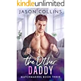 The Other Daddy (Matchmakers Book 3)