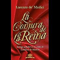 La conjura de la reina (Spanish Edition)