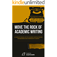 The Ultimate Guide to Academic Writing With Phrase Book and Guides in MLA, APA, Chicago, and Harvard Styles. Master academic English essay scholarly style ... vocabulary with this book! (English Edition)
