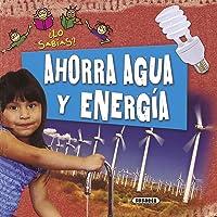 Ahorra agua y energía (¿Lo sabías?)