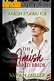 The Amish Scarred Bride: Amish Romance