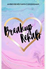 Breakup Rehab: Is it really over? Finding yourself and getting back a relationship lost by a breakup. Kindle Edition