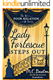 Lady Fortescue Steps Out (The Poor Relation series Book 1) (English Edition)