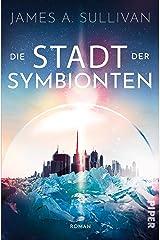 Die Stadt der Symbionten: Roman (German Edition) Kindle Edition