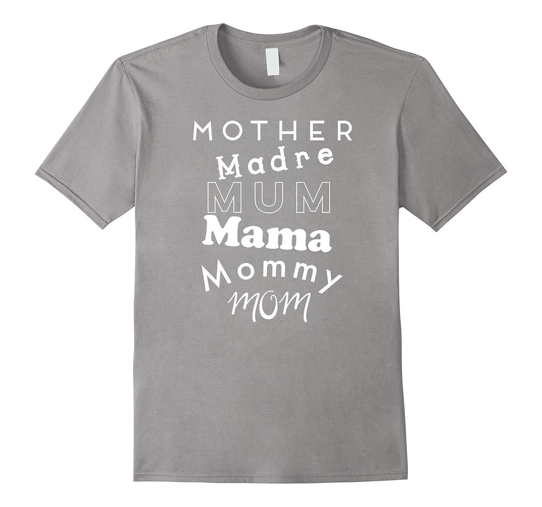 Cute Mommy Names Madre Mum Mama Fun T Shirt-TH