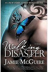 Walking Disaster: A Novel (Beautiful Disaster Series) Paperback