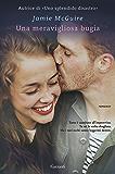 Una meravigliosa bugia: La storia di Erin e Weston