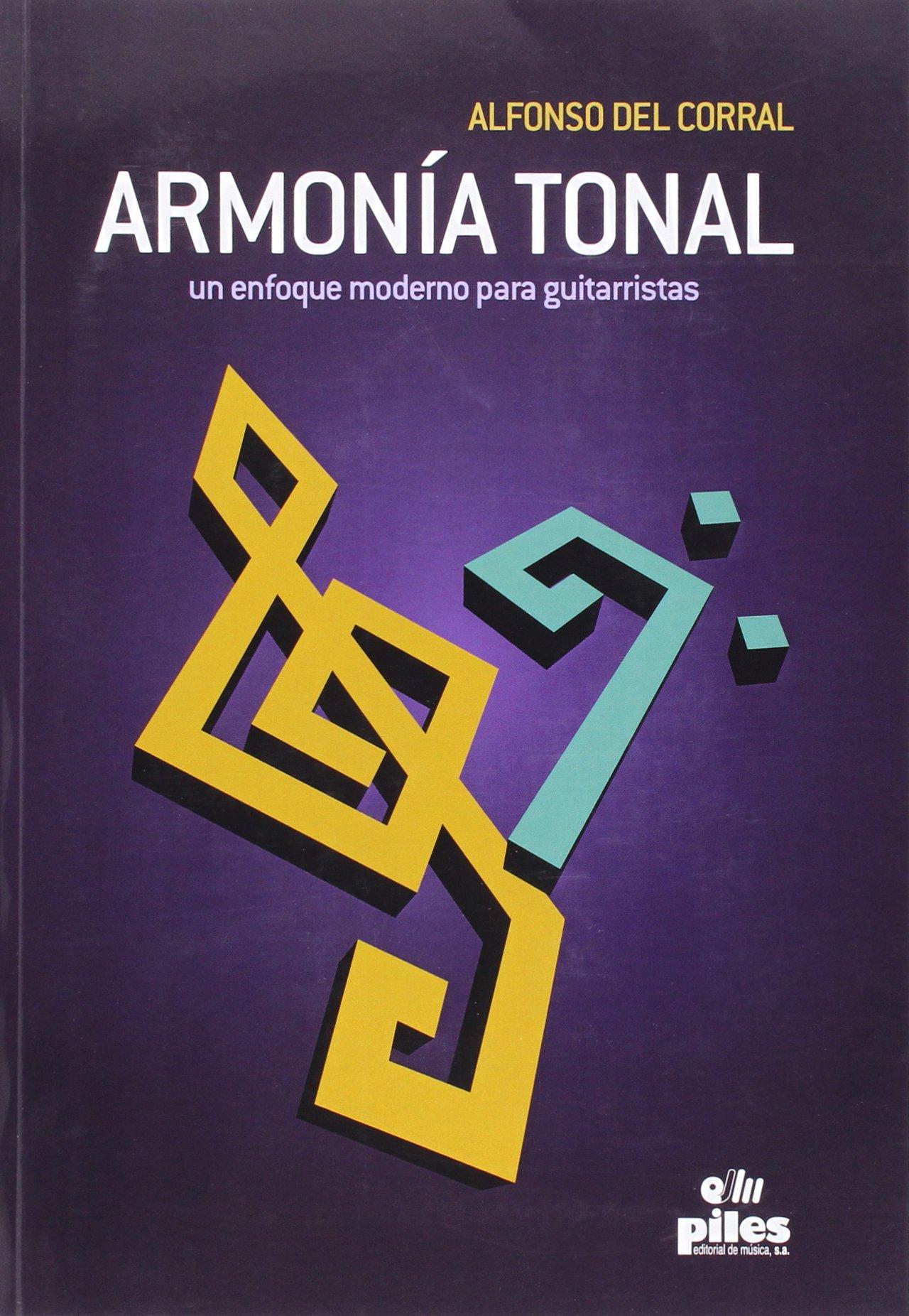 Armonía Tonal un Enfoque Moderno para Guitarristas: Amazon.es: del ...
