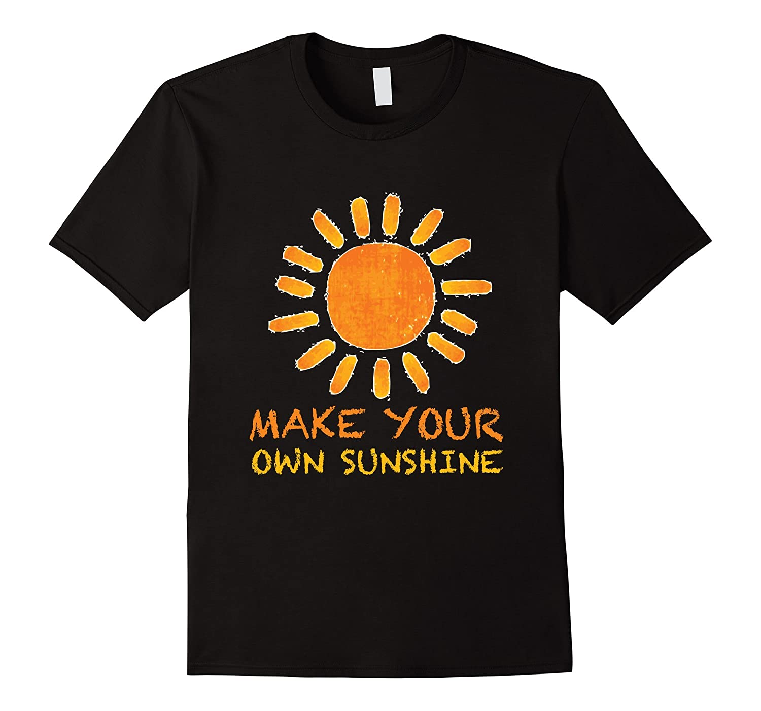 Make your own sunshine t shirt inspirational tee rt Build your own t shirts