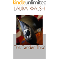 The Tender Thief (Power of tenderness Book 1)