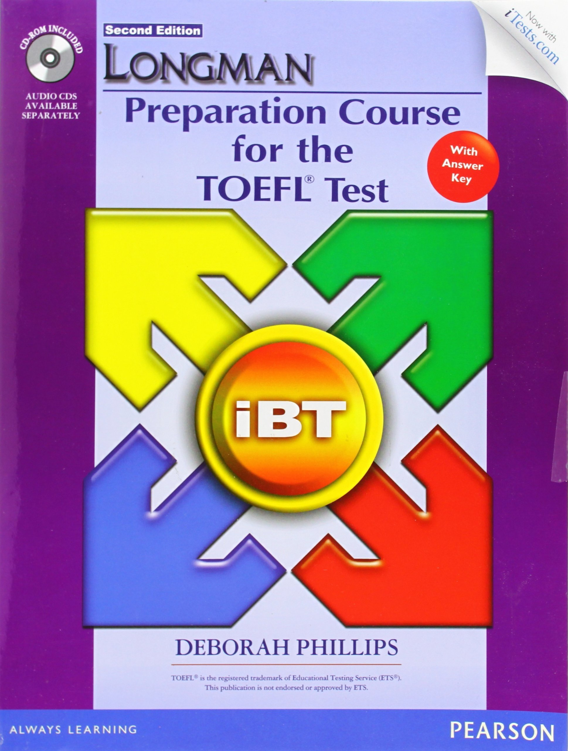Longman Preparation Course for the TOEFL iBT® Test (with CD-ROM, Answer Key, and iTest) by Pearson Education ESL