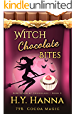 Witch Chocolate Bites (BEWITCHED BY CHOCOLATE Mysteries ~ Book 4)