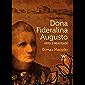 Dona Fideralina Augusto: mito e realidade