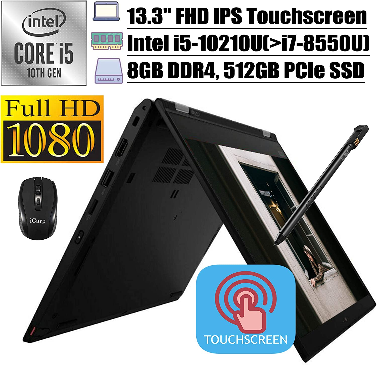 "2020 Flagship Lenovo ThinkPad L13 Yoga 2-in-1 Business Laptop, 13.3"" FHD IPS Touchscreen, 10th Gen Intel 4-Core i5-10210U(>i7-8550U), 8GB DDR4 512GB PCIe SSD, Backlit FP PEN Win + iCarp Wireless Mouse"